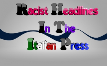 Racist Headlines In The Italian Press - OcchioAiMedia