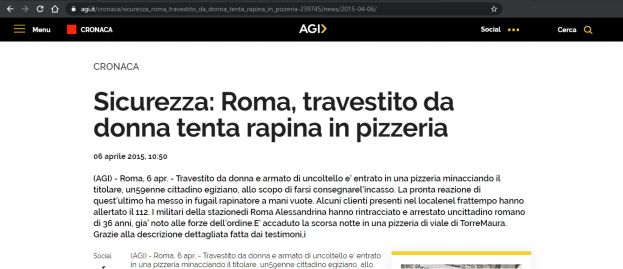 Sicurezza: Roma, travestito da donna tenta rapina in pizzeria